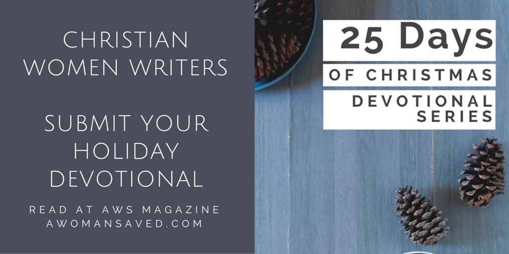 AWS MAG | Accepting Submissions for the 25 Days of Christmas Devotional Series