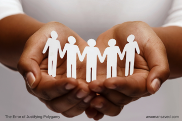 The Error of Justifying Polygamy - (Image of hands holding five cutout people holding hands)